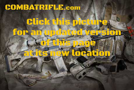 Visit Combatrifle.com at  http://combatrifle.com